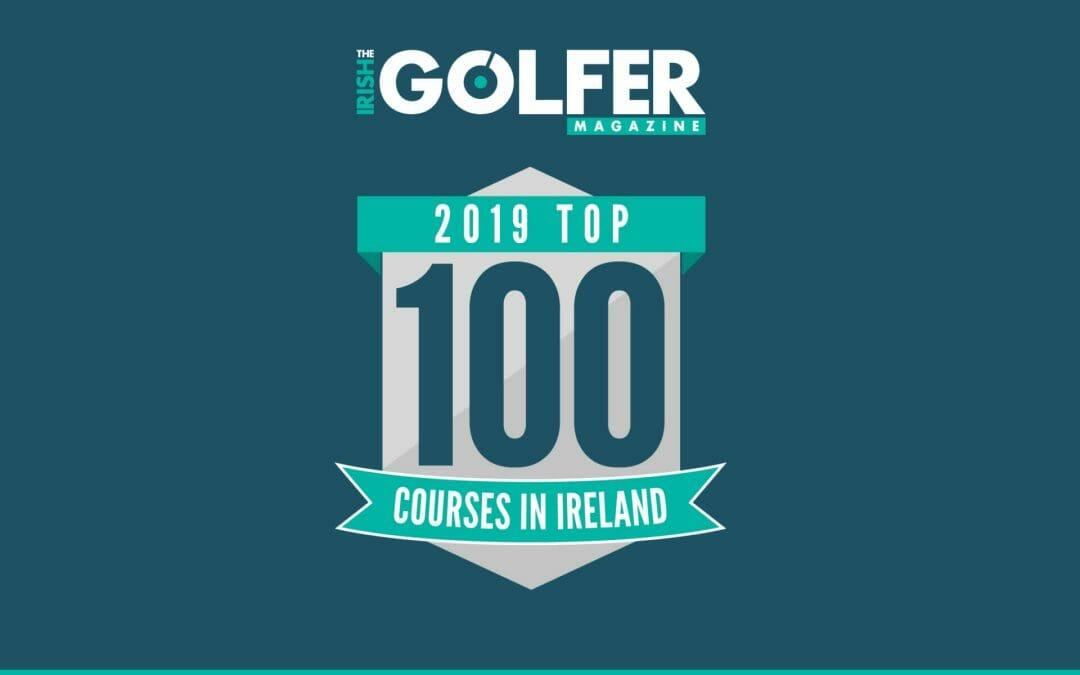 Irish Golfer Magazine Top 100 Irish Course Ranking 2019
