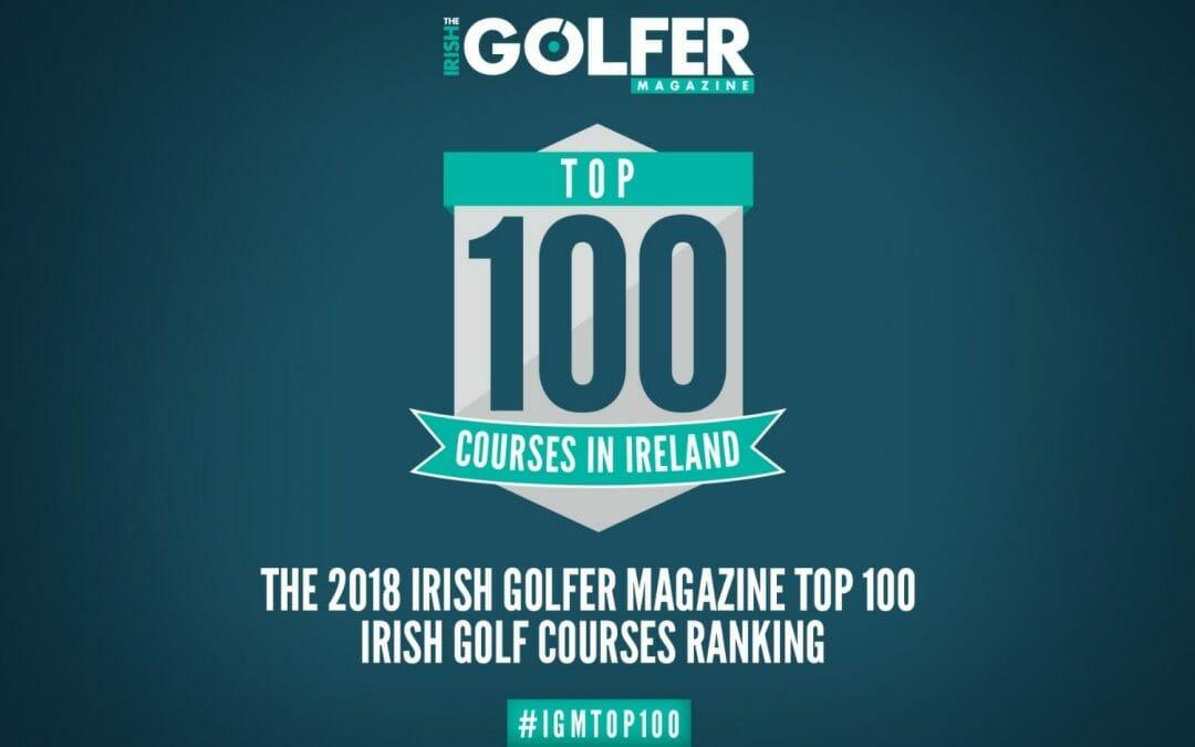 The Irish Golfer Magazine Top 100 Irish Course Ranking 2018