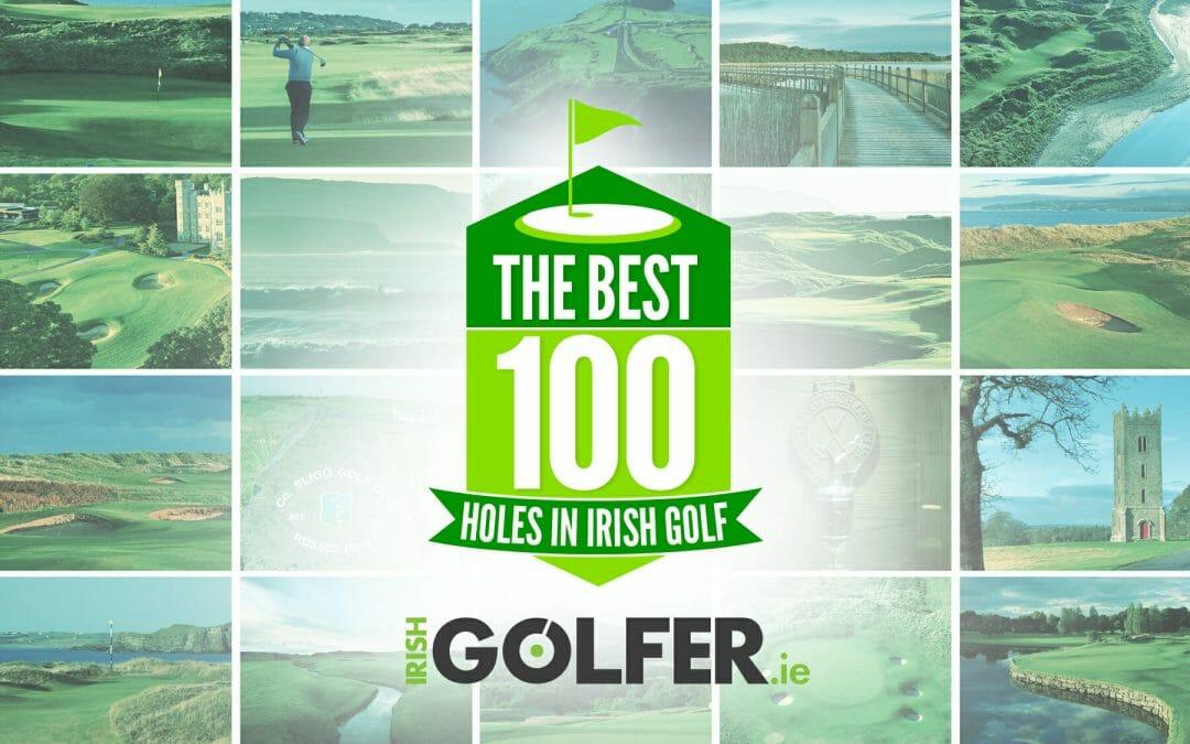 Best 100 Golf Holes in Ireland
