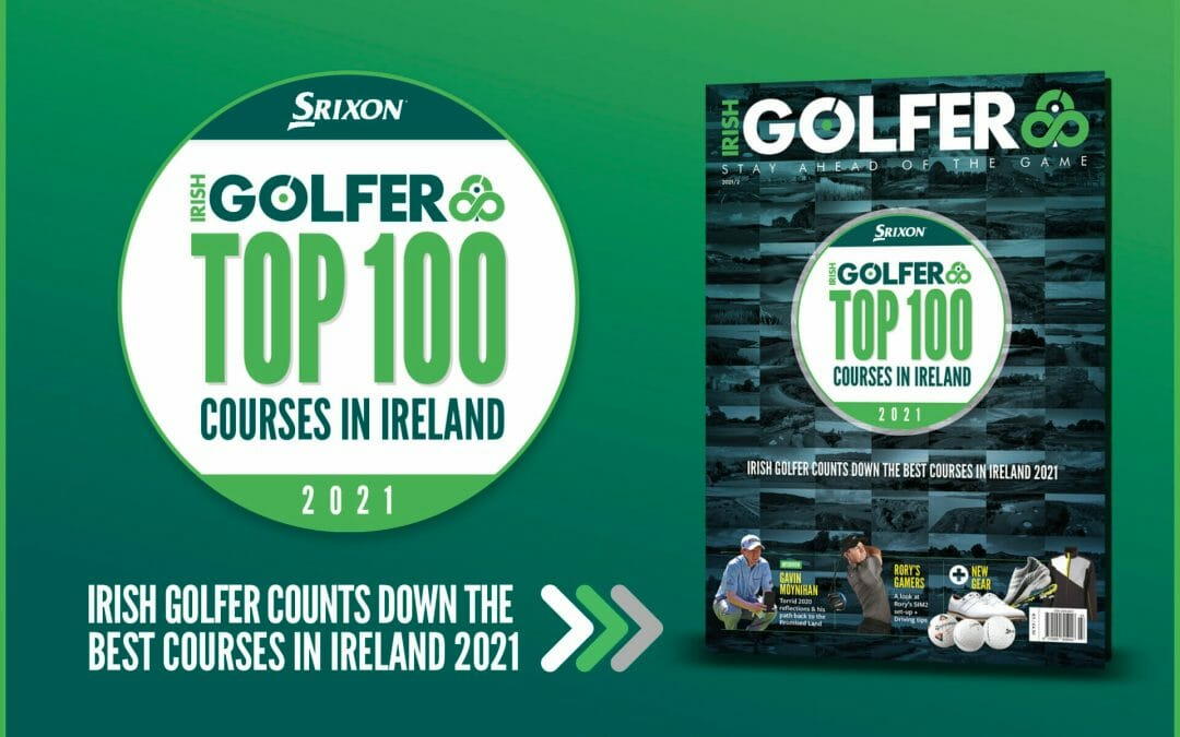 The Irish Golfer Top 100 Courses in Ireland 2021
