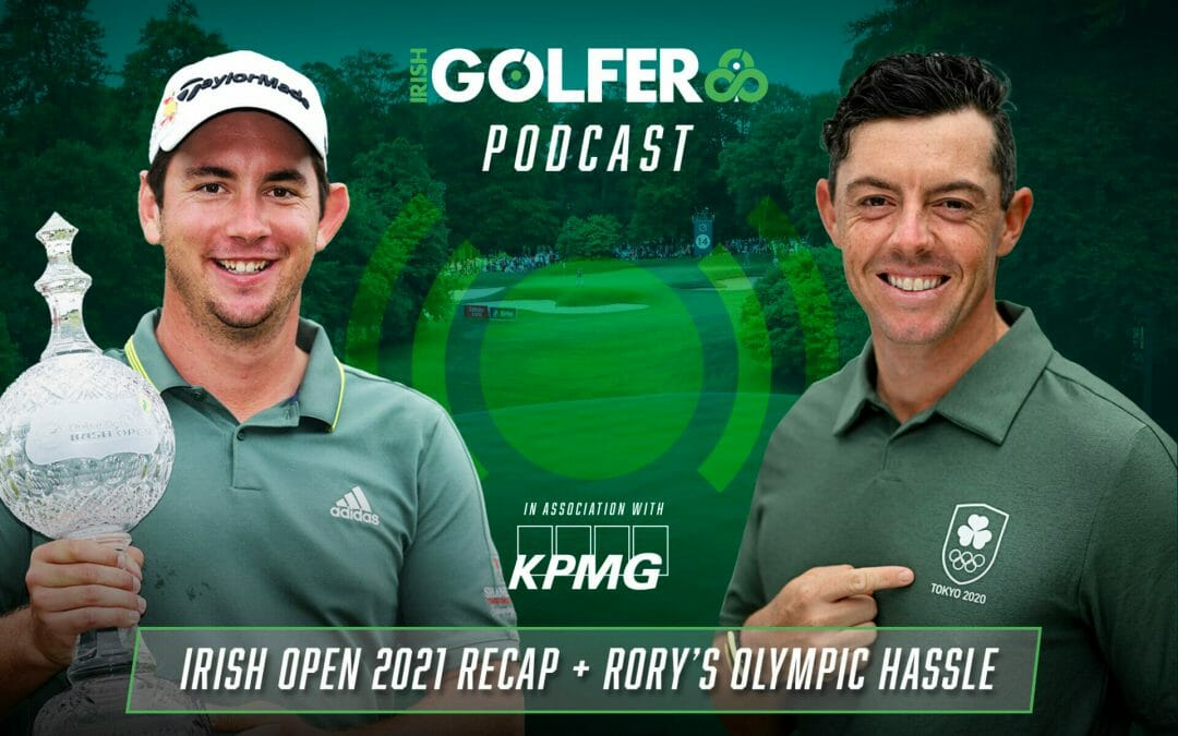 Podcast: Where does the Irish Open go from here? + Rory's Olympic hassle
