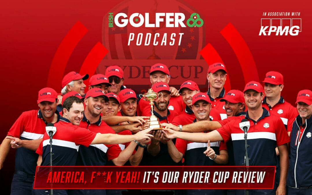 Podcast: America, F**k Yeah! It's our Ryder Cup review