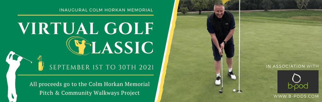 Inaugural Colm Horkan Memorial Virtual Golf Classic to take place in September
